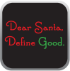 Dear Santa Define Good? Screen Printed Christams Shirts, Christmas shirts phoenix