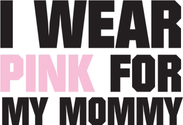 I Wear Pink Ribbon For My Mommy tshirt, www.azprecisiongraphics.com, graphics shirts phoenix, arizona graphic tshirts